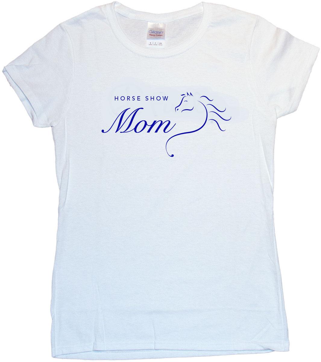 T Shirt Horse Design   Horse Show Mom Tshirt Indigraphics Design